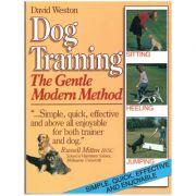 Dog Training. The Gentle Modern Method ( Editura: Boon Books, Autor: David Weston ISBN 1-85586-002-3 )