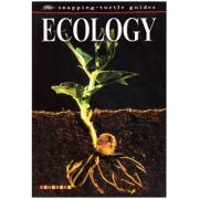 Ecology ( Editura: Boon Books, Autor: Terry Jennings ISBN 1-86007-465-0 )