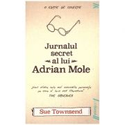 Jurnalul secret al lui Adrian Mole ( Editura: Art Grup Editorial, Autor: Sue Townsend ISBN 978-606-8811-06-2 )