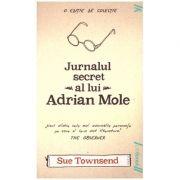 Jurnalul secret al lui Adrian Mole ( Editura: Art Grup Editorial, Autor: Sue Townsend ISBN 978-606-8811-06-2 )