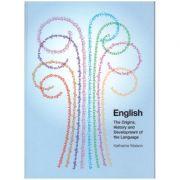 English The Origins, History and Development of the Language ( Editura: Boon Books, Autor: Katherine Watson ISBN 1-903843-12-x )