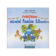 Craciunul micului camion albastru ( Editura: Paralela 45, Autor: Alice Schertle ISBN 978-973-47-2442-0 )