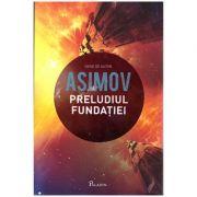 Fundatia V - Preludiul Fundatiei ( Editura: Paladin, Autor: Isaac Asimov ISBN 978-606-8673-32-5 )