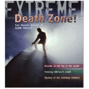 Extreme! Death Zone! Can Humans Survive at 8. 000 Metres? ( Editura: Boon Books, Autor: Ross Piper ISBN 978-1-4081-0071-4 )