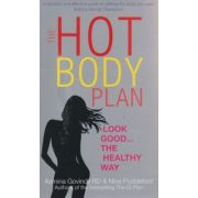 The hot body plan (Editura Outlet - carte limba engleza, Autor: Azmina Govindji ISBN 978-0-09-191052-5 )