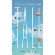 The tall Book ( Editura: Outlet - carte engleza, Autor: Arianne Cohen ISBN 978-1-59691-308-0 )