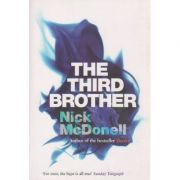 The third brother ( Editura: Boon Books, Autor: Nick McDonell ISBN 1-84354-477-6 )