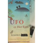 UFO in her eyes ( Editura: Outlet - carte limba engleza, Autor: Xiaolu Guo ISBN 978-0-701-18335-6 )