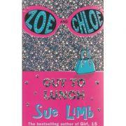 Zoe and Chloe ( Editura ; Boon Books, Autor: Sue Limb ISBN 978-0-7475-7273-1 )