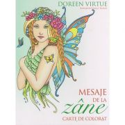 Mesaje de la Zane Carte de colorat ( Editura: Curtea Veche, Autor: Doreen Virtue ISBN 9786065889521 )