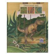 Dinozaurii mei ABC ( Editura: Didactica Publishing House, Autor: Luisa Adam, Nadia Turner ISBN 978-606-683-332-5 )