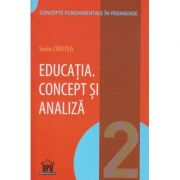 Educatia. Concept si analiza ( Editura: Didactica Publishing House ISBN 978-606-683-378-3 )