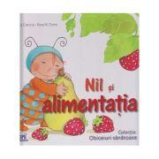 Nil si alimentatia ( Editura: Didactica Publishing House, Autor: Aleix Cabrera, Rosa M. Curto ISBN 978-606-683-334-9 )