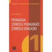 Pedagogia, stintele pedagogice, stiintele educatiei ( ( Editura: Didactica Publishing House ISBN 978-606-683-377-6 )
