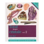 Totul despre cristale vol. 2 ( Editura: Adevar Divin, Autor: Judy Hall ISBN 978-606-8080-92-5 )
