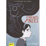 Fantoma Aniei ( Editura: Art Grup Editorial, Autor: Vera Brosgol ISBN 978-606-710-444-8 )
