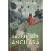 Razbunare ancilara ( Editura: Paladin, Autor: Ann Leckie ISBN 978-606-8673-41-7 )