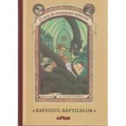 Refugiul reptilelor ( Editura: Arthur, Autor: Lemony Snicket ISBN 9786067881394 )