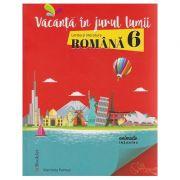 Vacanta in jurul lumii Limba si literatura romana pentru clasa 6-a ( Editura: Booklet, Autor: Marinela Pantazi ISBN 978-606-590-484-2 )