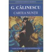 Cartea nuntii ( Editura: Cartex, Autor: G. Calinescu ISBN 978-973-104-692-1 )
