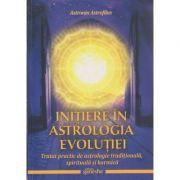 Initiere in Astrologia evolutiei ( Editura: Ganesha, Autor: Astronin Astrofilus ISBN 978-606-8742-18-2 )