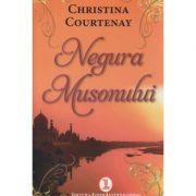 Negura Musonului ( Editura: Lider International, Autor: Christina Courtenay ISBN 978-973-629-381-8 )
