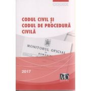 Codul civil si codul de procedura civila aprilie 2017 ( Editura: Monitorul Oficial ISBN 978-973-567-969-9 )
