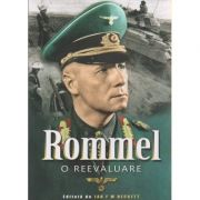 Rommel, o reevaluare ( Editura: Miidecarti, Autor: Ian F. W. Becket ISBN 978-606-94269-0-6 )