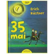 35 mai ( Editura: Arthur, Autor: Erich Kastner ISBN 978-606-788-143-1 )