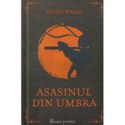 Asasinul din umbra ( Editura: Paladin, Autor: Brent Weeks ISBN 978-606-8673-15-8 )