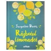 Razboiul limonadei ( Editura: Arthur, Autor: Jacqueline Davies ISBN 978-606-788-066-3 )
