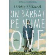 Un barbat pe nume Ove ( Editura: Art Grup Editorial, Autor: Frederik Backman ISBN 978-606-710-474-5 )