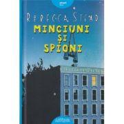 Minciuni si spioni ( Editura: Arthur, Autor: Rebecca Stead ISBN 978-606-788-146-2 )
