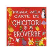Prima mea carte de ghicitori si proverbe ( Editura: Carta Atlas, Autor: Patrisia Lungu ISBN 978-606-8911-07-6 )