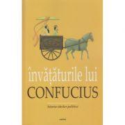 Invataturile lui Confucius ( Editura: Cartex ISBN 978-606-8023-97-7 )