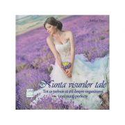 Nunta visurilor tale ( Editura: Casa, Autor: Ratkai Timea ISBN 978-606-8527-97-0 )