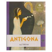 Antigona ( cu ilustratii ) ( Editura: Curtea Veche, Autor: Ali Smith ISBN 978-606-588-693-3 )