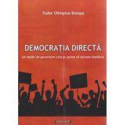 Democratia directa ( Editura: Sitech, Autor: Tudor Olimpius Bompa ISBN 9786061158294 )
