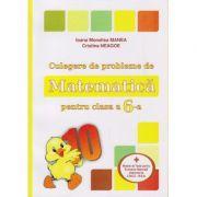 Culegere de probleme de Matematica pentru clasa a 6-a ( Puisor ) ( Editura: Logos Junior, Autor (i) Ioana Monalisa Manea, Cristina Neagoe ISBN 9789737619808 )