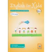 English for kids caiet de lucru pentru clasa pregatitoare Editie Color. Avizat MEN 3530/2018 ( Editura: Booklet Autor: Cristina Mircea ISBN 978-606-590-752-2 )