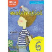 Initiere 2017 Matematica pentru clasa a 6 a Caiet de lucru Semestrul 1 ( Editura: Paralela 45, Autor: Ion Tudor ISBN 978-973-47-2595-3