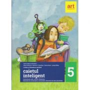 Caietul inteligent Limba si literatura romana clasa a 5 a 2017 ( Editura: Art Grup Educational, Autor: Florin Ionita, Elena Carstocea ISBN 978-606-8948-14-0 )