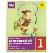 Noua culegere de Matematica si explorarea mediului clasa 1 ( Editura: Art Grup Educational, Autor: Mariana Mogos ISBN 978-606-94485-4-0 )