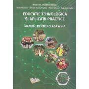 Educatie tehnologica si aplicatii practice Manual pentru clasa a 5 a ( Editura: Ars Libri, Autor (i): Adina Grigore, Daniel Paunescu, Claudia-Daniela Negritoiu, ISBN 978-606-36-0426-3 )