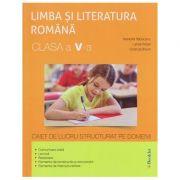 Limba si Literatura Romana clasa a 5 a Caiet de lucru ( Editura: Booklet, Autor (i): Ramona Raducanu, Larisa Kozak ISBN 978-606-590-527-6 )