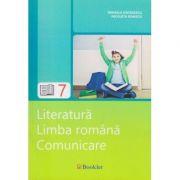Literatura Limba Romana Comunicare pentru clasa a 7 a ( Editura: Booklet, Autor: Mihaela Georgescu, Nicoleta Ionescu ISBN 978-606-590-379-1 )