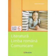 Literatura Limba Romana Comunicare pentru clasa a 6 a ( Editura: Booklet, Autor: Ioana Triculescu ISBN 978-606-590-377-7 )