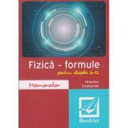 Memorator fizica - formule pentru clasele 9-12 ( Editura: Booklet, Autor: Hripsime Ceamurian ISBN 978-606-590-318-0 )