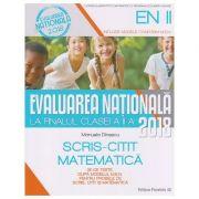 Evaluarea nationala la finalul clasei a 2 a Scris-Citit Matematica 30 de teste ( Editura: Paralela 45, Autor: Manuela Dinescu ISBN 978-973-47-2587-8 )