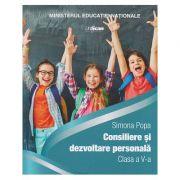 Consiliere si dezvoltare personala clasa a 5 a ( Editura: Express Publishing, Autor: Simona Popa ISBN 978-9-7388824-7-8 )